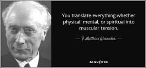 Du oversætter alt - både fysisk, mentalt og spirituelt til fysisk spænding.